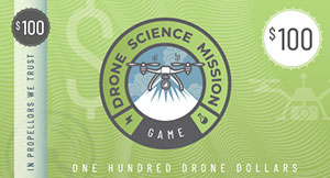 Drone Science Mission Board Game - 100 Drone Dollars